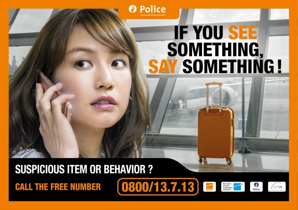 IF YOU SEE SOMETHING, SAY SOMETHING FREE NUMBER 0800/13.7.13